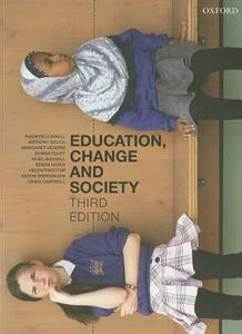 Education, Change and Society - Raewyn W. Connell,Anthony Welch,Margaret Vickers - cover
