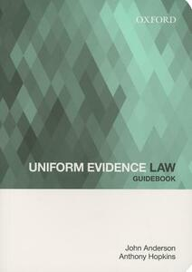 Uniform Evidence Law Guidebook - John Anderson,Anthony Hopkins - cover