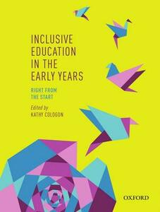 Inclusive Education in the Early Years: Right from the Start - Kathy Cologon - cover