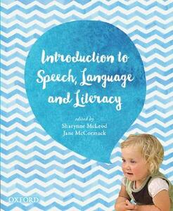 Introduction to Speech, Language and Literacy - Sharynne McLeod,Jane McCormack - cover