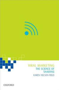 Viral Marketing: The Science of Sharing - Karen Nelson-Field - cover