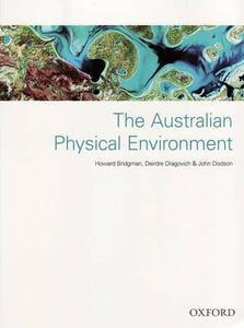 The Australian Physical Environment - Howard A. Bridgman,Deidre Dragovich,John Dodson - cover