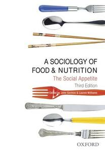 A Sociology of Food and Nutrition: The Social Appetite - cover