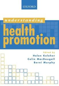 Understanding Health Promotion - Helen Keleher,Berni Murphy - cover