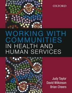 Working with Communities in Health and Human Services - Judy Taylor,Brian Cheers,David Wilkinson - cover
