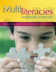 Multiliteracies and Diversity in Education: New pedagogies for expanding landscapes - cover