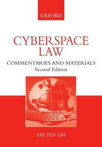 Cyberspace Law: Commentaries and Materials - Yee Fen Lim - cover