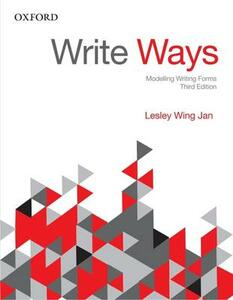 Write Ways: Modelling Writing Forms - Lesley Wing Jan - cover
