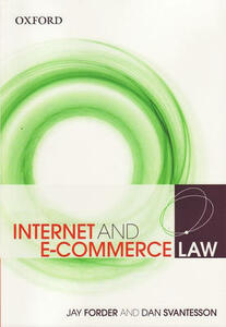 Internet and E-Commerce Law - Jay Forder,Dan Svantesson - cover