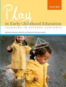 Play in Early Childhood Education: Learning in Diverse Contexts - Marjory Ebbeck,Manjula Waniganayake - cover