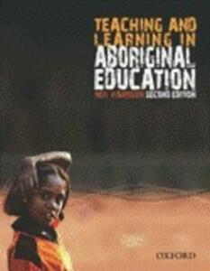 Teaching and Learning in Aboriginal Education - Neil Harrison - cover
