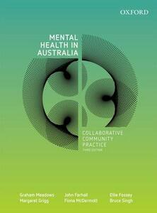 Mental Health in Australia: Collaborative Community Practice, Third Edition - Graham Meadows,John Farhall,Ellie Fossey - cover