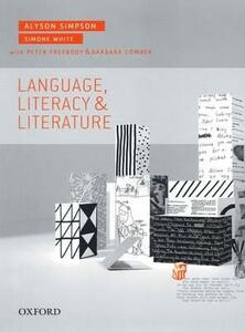 Language, Literacy and Literature - Alyson Simpson - cover