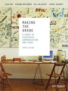 Making the Grade, Fourth Edition - Iain Hay,Dianne Bochner,Gill Blacket - cover