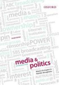 Media & Politics: An Introduction 2e - Wayne Errington,Narelle Miragliotta - cover