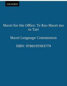 Maori for the Office: Te Reo Maori mo te Tari - Maori Language Commission - cover