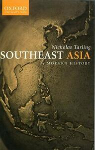 South-East Asia: A Modern History - Nicholas Tarling - cover