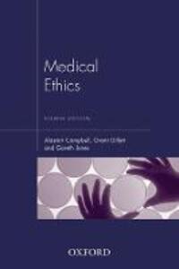 Medical Ethics - Alastair Campbell,Grant R. Gillett,Gareth Jones - cover