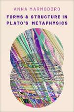 Forms and Structure in Plato's Metaphysics