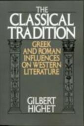 Classical Tradition:Greek and Roman Influences on Western Literature