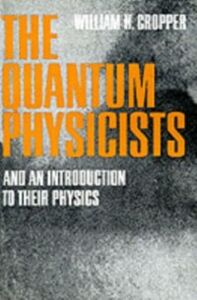 Ebook in inglese Quantum Physicists H, CROPPER WILLIAM