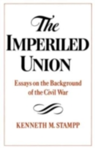 Ebook in inglese Imperiled Union: Essays on the Background of the Civil War Stampp, Kenneth M.