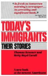 Today's Immigrants, Their Stories A New Look at the Newest Americans