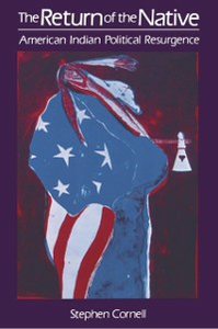 Ebook in inglese Return of the Native: American Indian Political Resurgence Cornell, Stephen