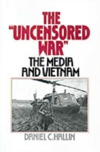Ebook in inglese Uncensored War: The Media and the Vietnam Hallin, Daniel C.