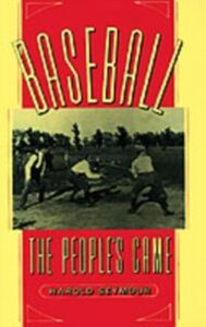 Ebook in inglese Baseball: The People's Game Seymour Mills, Dorothy , Seymour, Harold