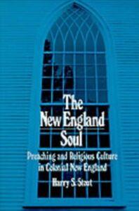 Foto Cover di New England Soul, Ebook inglese di STOUT HARRY S, edito da Oxford University Press