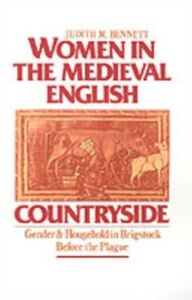 Ebook in inglese Women in the Medieval English Countryside: Gender and Household in Brigstock before the Plague Bennett, Judith M.