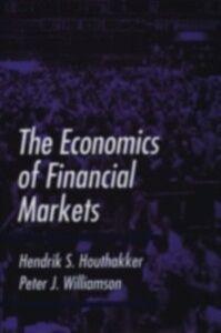 Foto Cover di Economics of Financial Markets, Ebook inglese di Hendrik S. Houthakker,Peter J. Williamson, edito da Oxford University Press