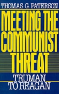 Ebook in inglese Meeting the Communist Threat: Truman to Reagan Paterson, Thomas G.