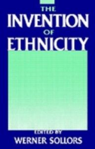 Ebook in inglese Invention of Ethnicity -, -