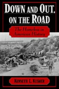 Foto Cover di Down and Out, on the Road: The Homeless in American History, Ebook inglese di Kenneth L. Kusmer, edito da Oxford University Press