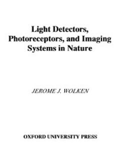 Ebook in inglese Light Detectors, Photoreceptors, and Imaging Systems in Nature Wolken, Jerome J.