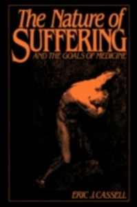 Ebook in inglese Nature of Suffering and the Goals of Medicine J, CASSELL ERIC