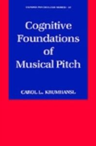 Foto Cover di Cognitive Foundations of Musical Pitch, Ebook inglese di Carol L. Krumhansl, edito da Oxford University Press