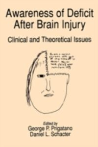 Foto Cover di Awareness of Deficit after Brain Injury: Clinical and Theoretical Issues, Ebook inglese di  edito da Oxford University Press