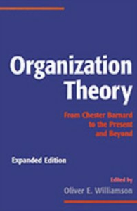 Ebook in inglese Organization Theory: From Chester Barnard to the Present and Beyond -, -