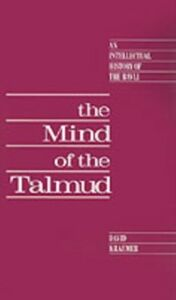 Ebook in inglese Mind of the Talmud: An Intellectual History of the Bavli Kraemer, David
