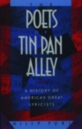 Poets of Tin Pan Alley: A History of America's Great Lyricists