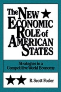 Foto Cover di New Economic Role of American States: Strategies in a Competitive World Economy, Ebook inglese di  edito da Oxford University Press