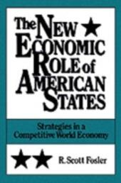 New Economic Role of American States: Strategies in a Competitive World Economy