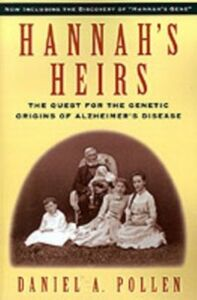 Foto Cover di Hannah's Heirs: The Quest for the Genetic Origins of Alzheimer's Disease, Ebook inglese di Daniel A. Pollen, edito da Oxford University Press