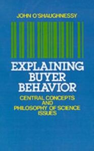 Ebook in inglese Explaining Buyer Behavior: Central Concepts and Philosophy of Science Issues -, -