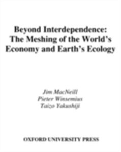 Foto Cover di Beyond Interdependence: The Meshing of the World's Economy and the Earth's Ecology, Ebook inglese di AA.VV edito da Oxford Paperbacks
