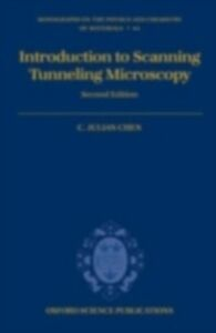 Foto Cover di Introduction to Scanning Tunneling Microscopy, Ebook inglese di C. Julian Chen, edito da Oxford University Press