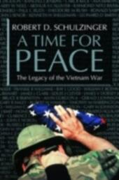 Time for Peace: The Legacy of the Vietnam War
